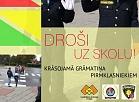 Valmieras un apkārtējo novadu pirmklasniekiem dāvinās krāsojamās grāmatas par drošību
