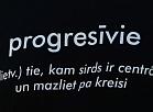 """Partijas """"Progresīvie"""" sauklis."""