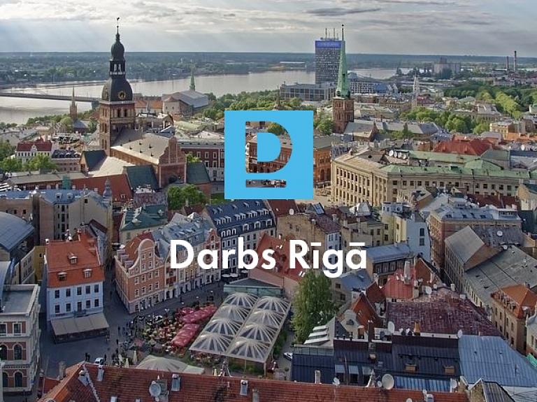 Darbs Rīgā vēl ir!
