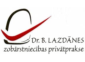 """""""Dr. B. Lazdānes zobārstniecības privātprakse"""""""