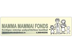 """""""Mamma mammai fonds"""", nodibinājums"""